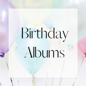 Birthday Albums